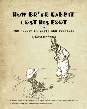 How Br'er Rabbit Lost His Foot or The Rabbit in Magic and Folklore