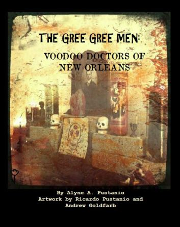 The Gree Gree Men of New Orleans