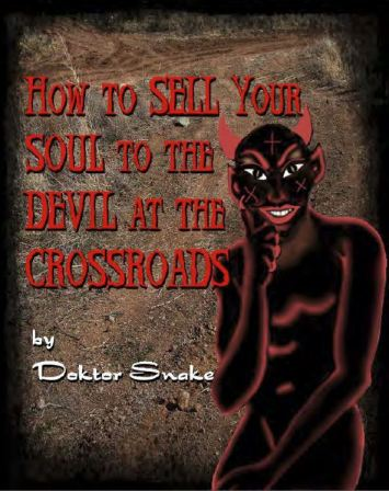 How to Sell Your Soul to the Devil at the Crossroads